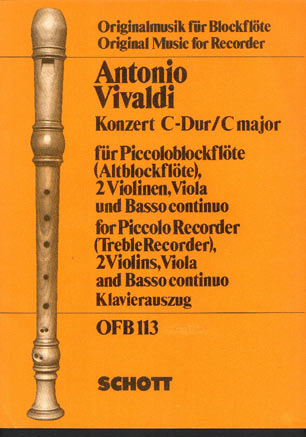 Image for Konzert  (concerto)  in C Major for Piccolo Recorder (treble recorder), 2 Violins, Viola & Basso Continuo  Arranged for Recorder & Piano