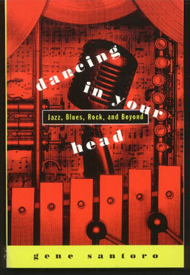 Image for Dancing in Your Head: Jazz, Blues, Rock and Beyond