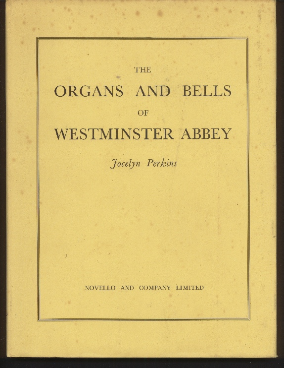 Image for The Organs and Bells of Westminster Abbey