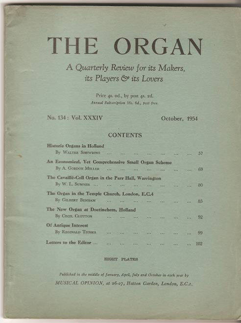 Image for The Organ: A Quarterly Review for its Makers, its Players & its Lovers Vol XXXIV 1954/5