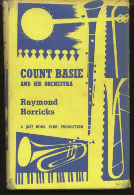 Image for Count Basie and His Orchestra. Its Music and its Musicians.