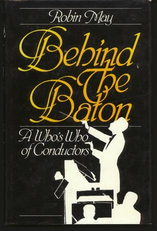 Image for Behind the Baton. a Who's Who of Conductors
