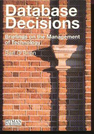 Image for Database Decisions: Briefings on the Management of Technology