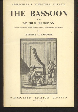Image for The Bassoon and Double Bassoon -  A Short Illustrated History of Their Origin, Development and Makers.