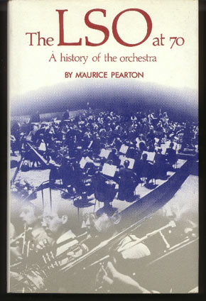 Image for The LSO At 70: A History of the Orchestra