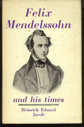 Image for Felix Mendelssohn and His Times