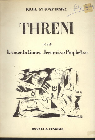 Image for Threni: Id Est Lamentationes Jeremiae Prophetae for Soli, Mixed Chorus and Orchestra.