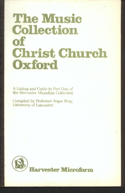 Image for The Music Collection of Christ Church Oxford. A Listing Guide to Part One of the Harvester Microfilm Collection.