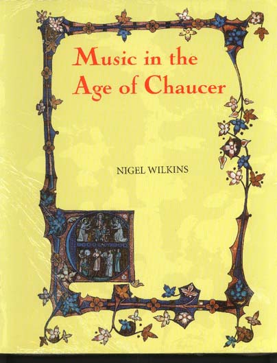 Image for Music in the Age of Chaucer