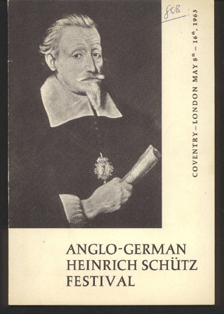 Image for Anglo-German Heinrich Schutz Festival. Coventry - London. May 8th - 16th, 1963