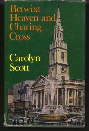 Image for Betwixt Heaven and Charing Cross: the Story of St Martin in the Fields