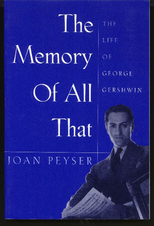 Image for The Memory of all That. The Life of George Gershwin