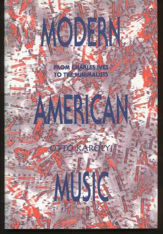 Image for Modern American Music from Charles Ives to the Minimalists