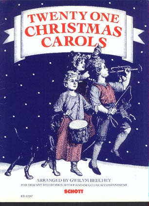 Image for Twenty One Christmas Carols: Arranged for Descant Recorder (S) with Piano or Guitar Accompaniment