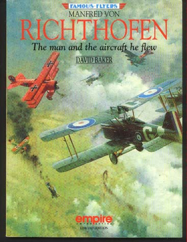 Image for Manfred Von Richthofen. The Man and the Aircraft he Flew