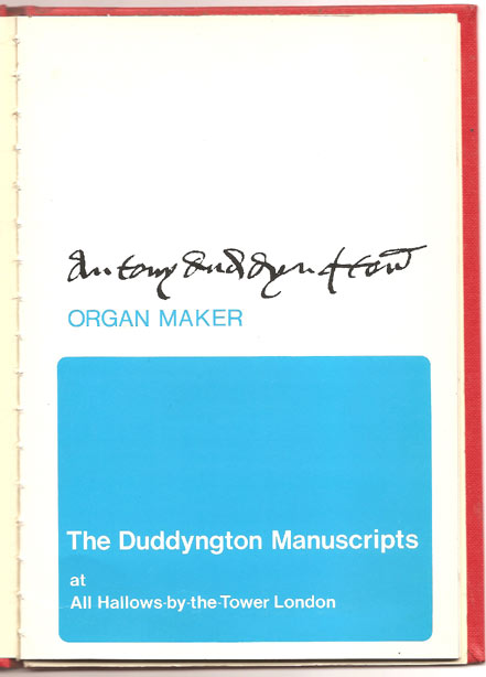 Image for Antony Duddyngton Organ Maker:   The Duddyngton Manuscripts at All Hallows-by-the Tower, London