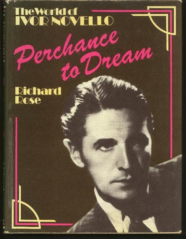 Image for Perchance to Dream. The World of Ivor Novello