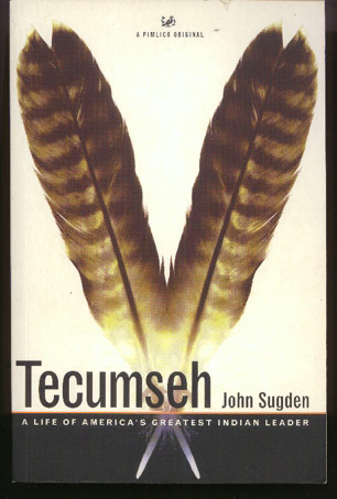 Image for Tecumseh: A Life of America's Greatest Indian Leader