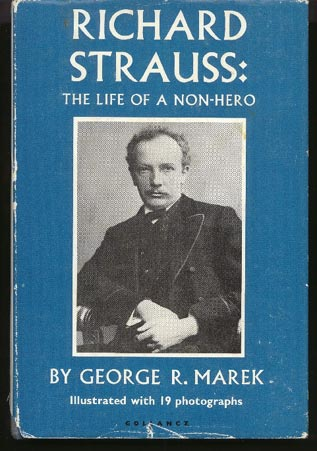 Image for Richard Strauss: the Life of a Non-Hero