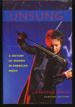 Image for Unsung. A History of Women in American Music