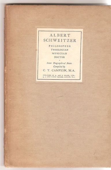 Image for Albert Schweitzer   Philosopher Theologian Musician Doctor: Some Biographical Notes
