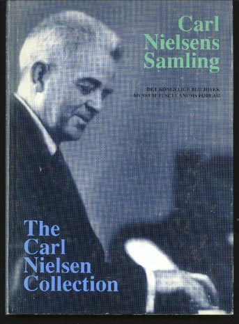 Image for The Carl Nielsen Collection: a Catalogue of the Composer's Musical Manuscripts in the Royal Library