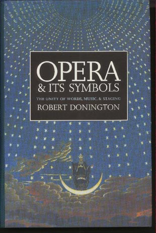 Image for Opera & its Symbols: The Unity of Words, Music and Staging