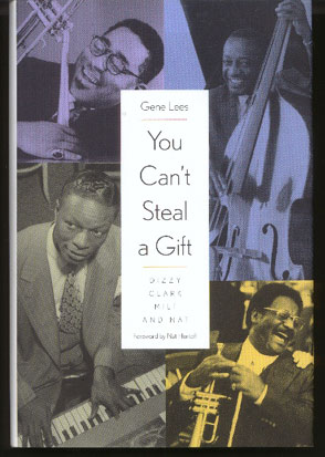 Image for You Can't Steal a Gift: Dizzy, Clark, Milt, and Nat