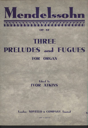 Image for Three Preludes and Fugues for Organ   Opus 37