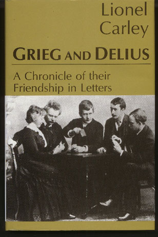 Image for Grieg and Delius. A Chronicle of their Friendship in Letters
