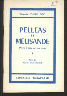 Image for Pelleas Et Melisande - Drame Lyrique En Cinq Actes