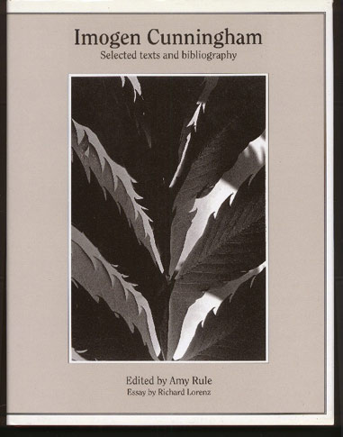 Image for Imogen Cunningham :  Selected Texts and Bibliography