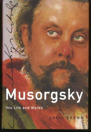Image for Musorgsky: His Life and Works
