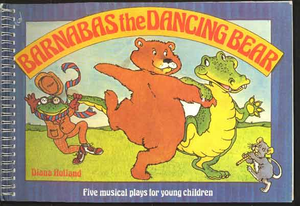Image for Barnabas the Dancing Bear :  Five Musical Plays for Young Children