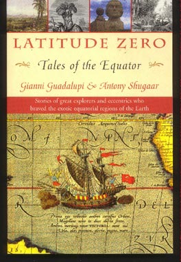 Image for Latitude Zero: Tales of the Equator