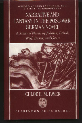 Image for Narrative and Fantasy in the Post-War German Novel: A Study of Novels by Johnson, Frisch, Wolf, Becker, and Grass