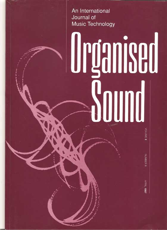 Image for Organised Sound an International Journal of Music Technology Volume 2