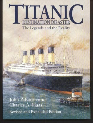 Image for Titanic: Destination Disaster: the Legends and the Reality