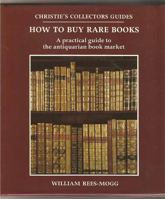 Image for How to Buy Rare Books: a Practical Guide to the Antiquarian Book Market