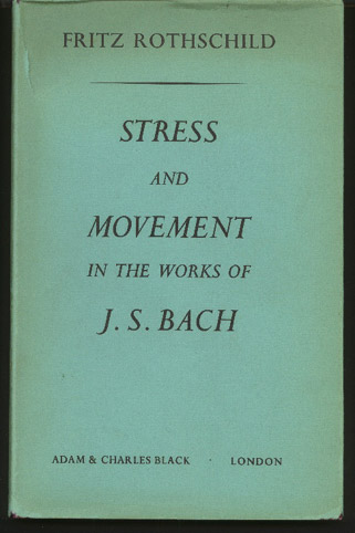 Image for Stress and Movement in the Works of J.S.Bach