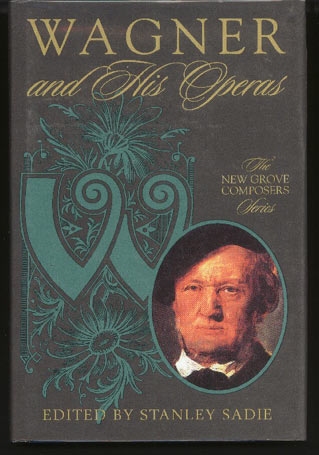 Image for Wagner and His Operas