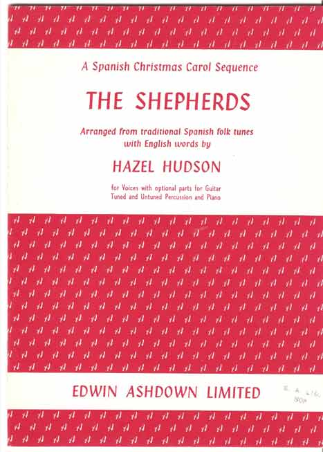 Image for The Shepherds: Arranged from traditional Spanish folk tunes with English words.  For voices with optional parts for guitar, tuned and untuned percussion and piano.