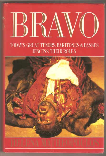 Image for Bravo: Today's Great Tenors, Baritones and Basses Discuss Their Roles