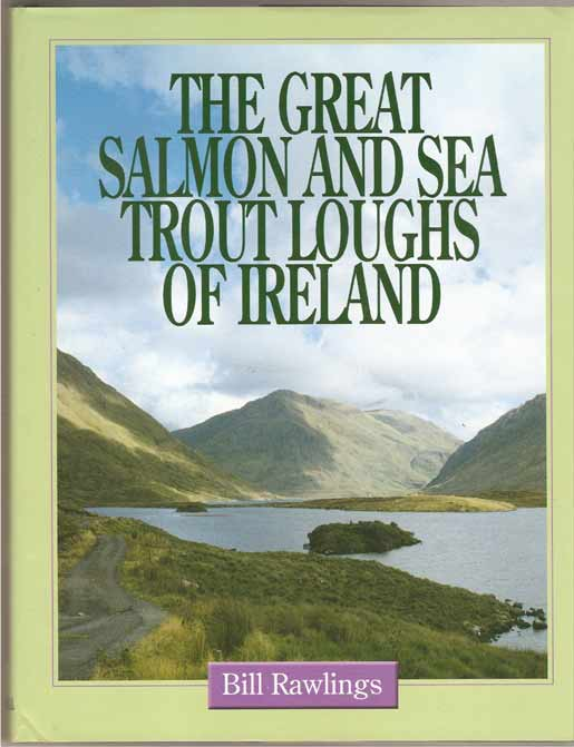Image for The Great Salmon and Sea Trout Loughs of Ireland