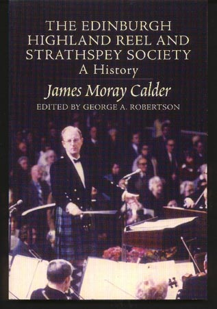Image for The Edinburgh Highland Reel and Strathspey Society: A History