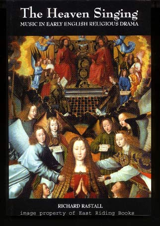 Image for The Heaven Singing. Music in Early English Religious Drama