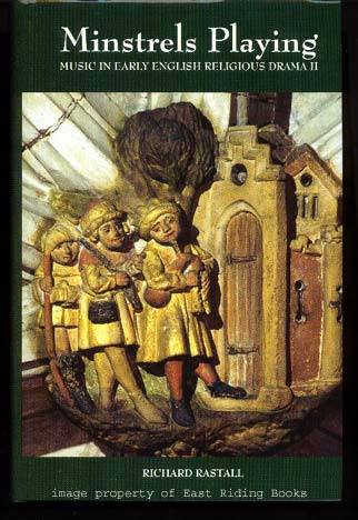 Image for Minstrels Playing. Music in Early English Religious Drama