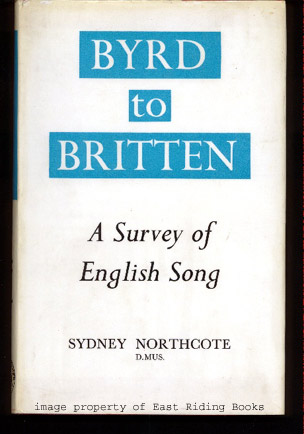 Image for Byrd to Britten. A Survey of English Song