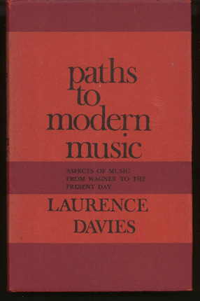Image for Paths to Modern Music - Aspects of Music from Wagner to the Present Day