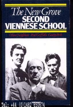 Image for The New Grove Second Viennese School Schoenberg, Webern, Berg.